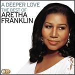 A deeper love:the best of aretha f