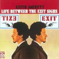 Life between the exit signs (remast