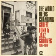 World needs changing - street funk & jazz grooves