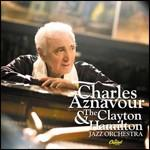 Aznavour and the clayton hamilton jazz orchestra