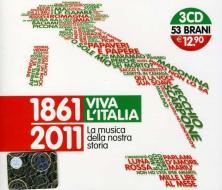 1861-2011 Viva l'Italia. La musica della nostra storia (3 CD)