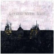 Living with war. In the beginning (CD + DVD)