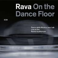 Rava-on the dance floor