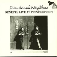 Friends and neighbors ~ornette live at p