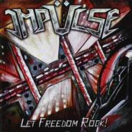Let freedom rock