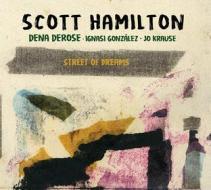 Street of dreams scott hamilton lp (Vinile)