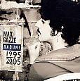 Max gazze' 1995-2005 (best of max gazze')