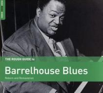 The rough guide to barrelhouse blues