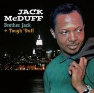 Brother jack + tough 'duff