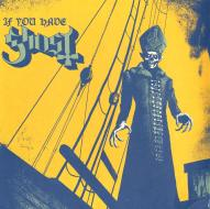 If you have ghost (Vinile)