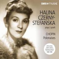 Czerny-stefanska plays chopin: polacche