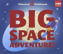 Big space adventure (classical clubhouse)