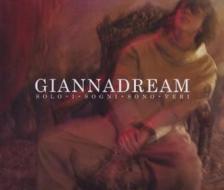 Giannadream solo i sogni sono veri - digipack