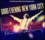 Good evening new york city