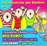 16 canzoncine vol.6-i bambini fanno ooh