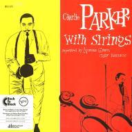Charlie parker with string (Vinile)
