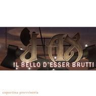 Il bello d'esser brutti deluxe edition ( cd + libro)