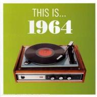This is... 1964