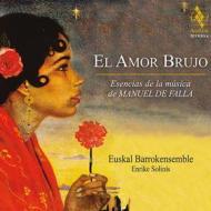 El amor brujo - the essence of manuel de