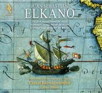 Juan sebastian elkano - il primo viaggio intorno al mondo