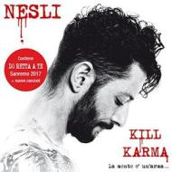 Kill karma la mente è un'arma