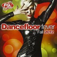 Dancefloor fever fall 2012