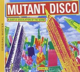 Mutant disco vol.1