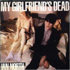 My girlfriend's dead