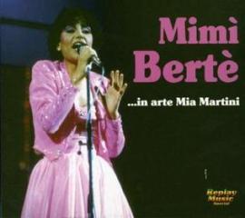Mimi' berte'...in arte mia martini