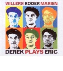 Derek plays eric