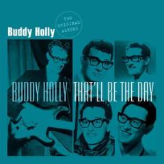 Buddy holly/that'll be.. (Vinile)