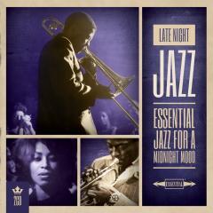 Late night jazz- essential jazz for a mi