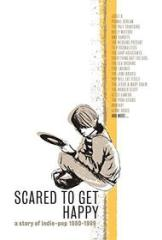 Scared to get happy-a story of indie-pop 1980-1989