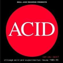 Acid can you jack-chicago 85-95 part.1 (Vinile)