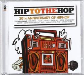 Hip to the hop (30th anniversary)