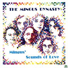 Mingus  sounds of love
