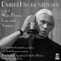 Hvorostovsky sings of war, peace, love ans sorrow