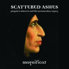 Scattered ashes - il miserere di josquin