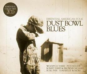 Dust bowl blues-essential american folk