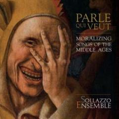 Parle que veut: moralizing songs of the