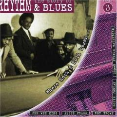 The story of rhythm & blues vol 3