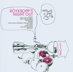 Royksopp's night out (live) ep