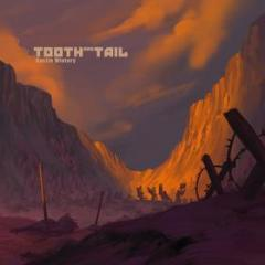 Tooth and tail (Vinile)