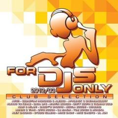 For djs only 2012/03