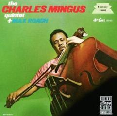 Charles mingus quintet + max roach