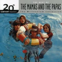 20th century masters: the millennium collection: the best of the mamas and the papas