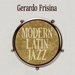 Modern latin jazz gerardo frisina 2cd