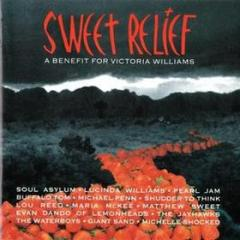 Sweet relief - a benefit for victoria wi (Vinile)