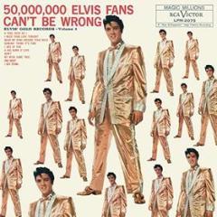 50,000,000 elvis fans can't be wrong (Vinile)