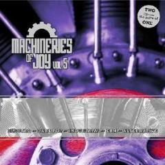 Machineries of joy v.5